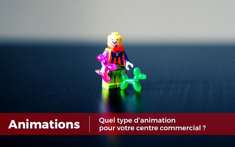 Définir le type d'animation adaptée à votre centre commercial