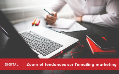 Zoom et tendances sur l'emailing marketing
