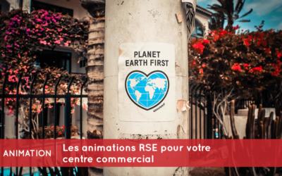 Les animations RSE (responsabilité sociétale des entreprises) pour votre  centre commercial